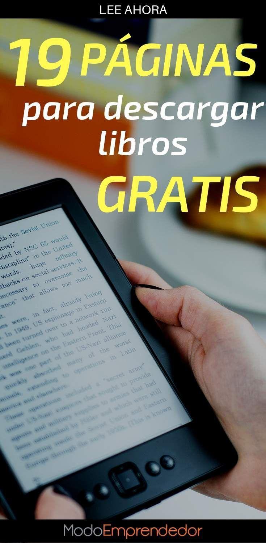 19 Páginas Para Descargar Libros Gratis A Leer Sin Parar Descargar Libros Gratis Libros Gratis Paginas Para Leer Libros