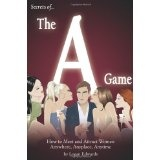 Secrets of the A Game: How to Meet and Attract Women Anywhere, Anyplace, Anytime (Paperback)By Logan Edwards
