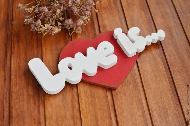 """Купить """"Love is..."""" , деревянные слова, интерьерные слова - надпись из дерева, надпись для фотосессии"""