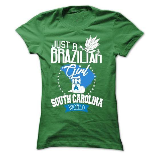 Brazilian girl in SOUTH CAROLINA - #bachelorette shirt #tee ideas. CHEAP PRICE => https://www.sunfrog.com/LifeStyle/Brazilian-girl-in-SOUTH-CAROLINA-Ladies.html?68278