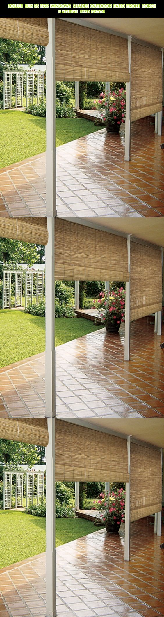 Betterliving fabric shades marketing patio cover recent posts sunrooms - Roller Blinds For Windows Shades Outdoor Patio Front Porch Natural Reed Decor Products Drone
