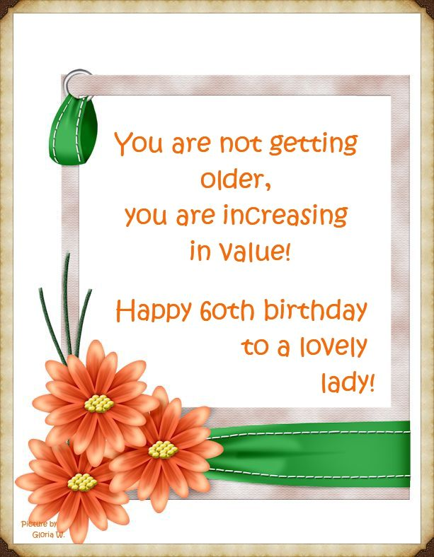 Happy 60th Birthday Picture By Gloria W Happy 60th Birthday Birthday Pictures 60th Birthday