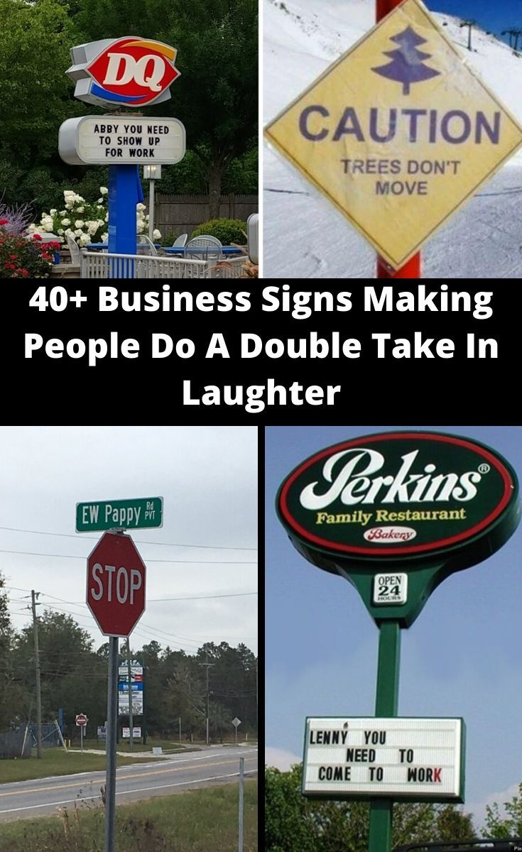 40 Hilarious Signs That Have No Business Being This Funny Business Signs Laughter Funny Messages