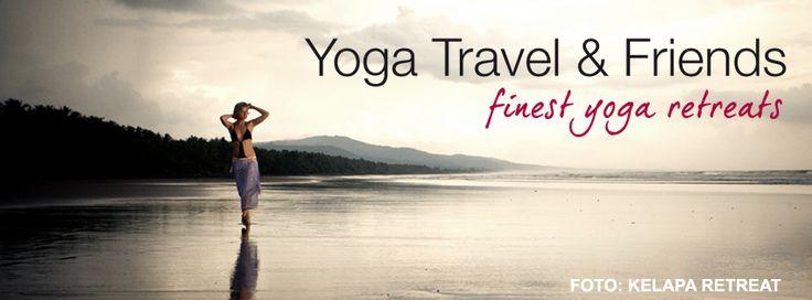 Exklusive Yogareisen weltweit: www.yogatravel-friends.de