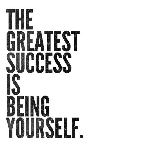 一番の成功はほんとうの自分でいること!