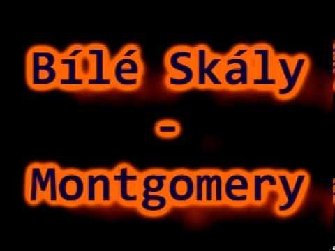 Bílé Skály - Montgomery
