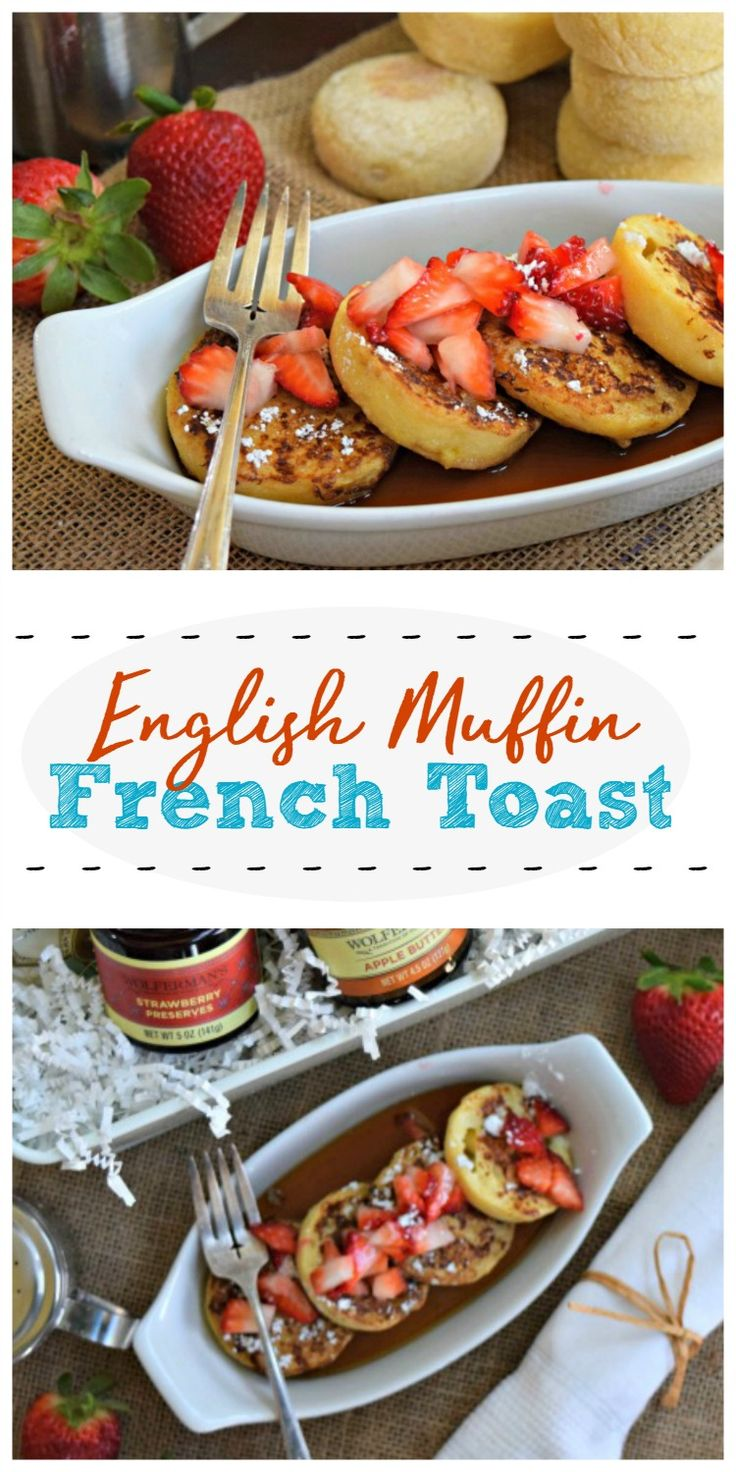 Easy English Muffin French Toast Recipe in 2020