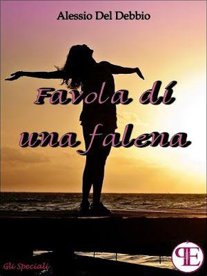 Twins Books Lovers: Segnalazione - Favola di una falena di Alessio Del...