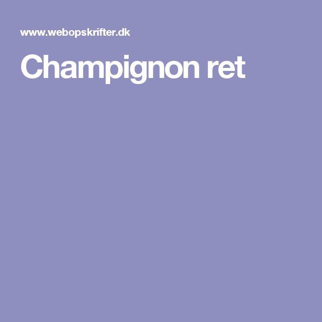 Champignon ret