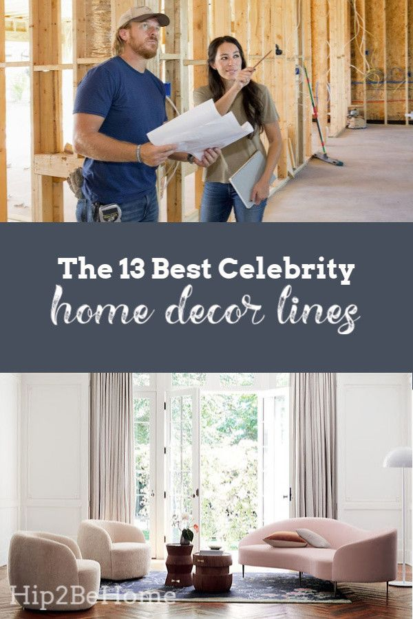 The 13 Best Celebrity Home Decor Lines Home Decor Decor