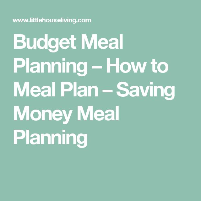 Budget Meal Planning – How to Meal Plan – Saving Money Meal Planning