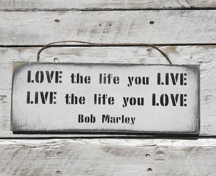 A personal favourite from my Etsy shop https://www.etsy.com/au/listing/509721001/love-the-life-you-live-live-the-life-you