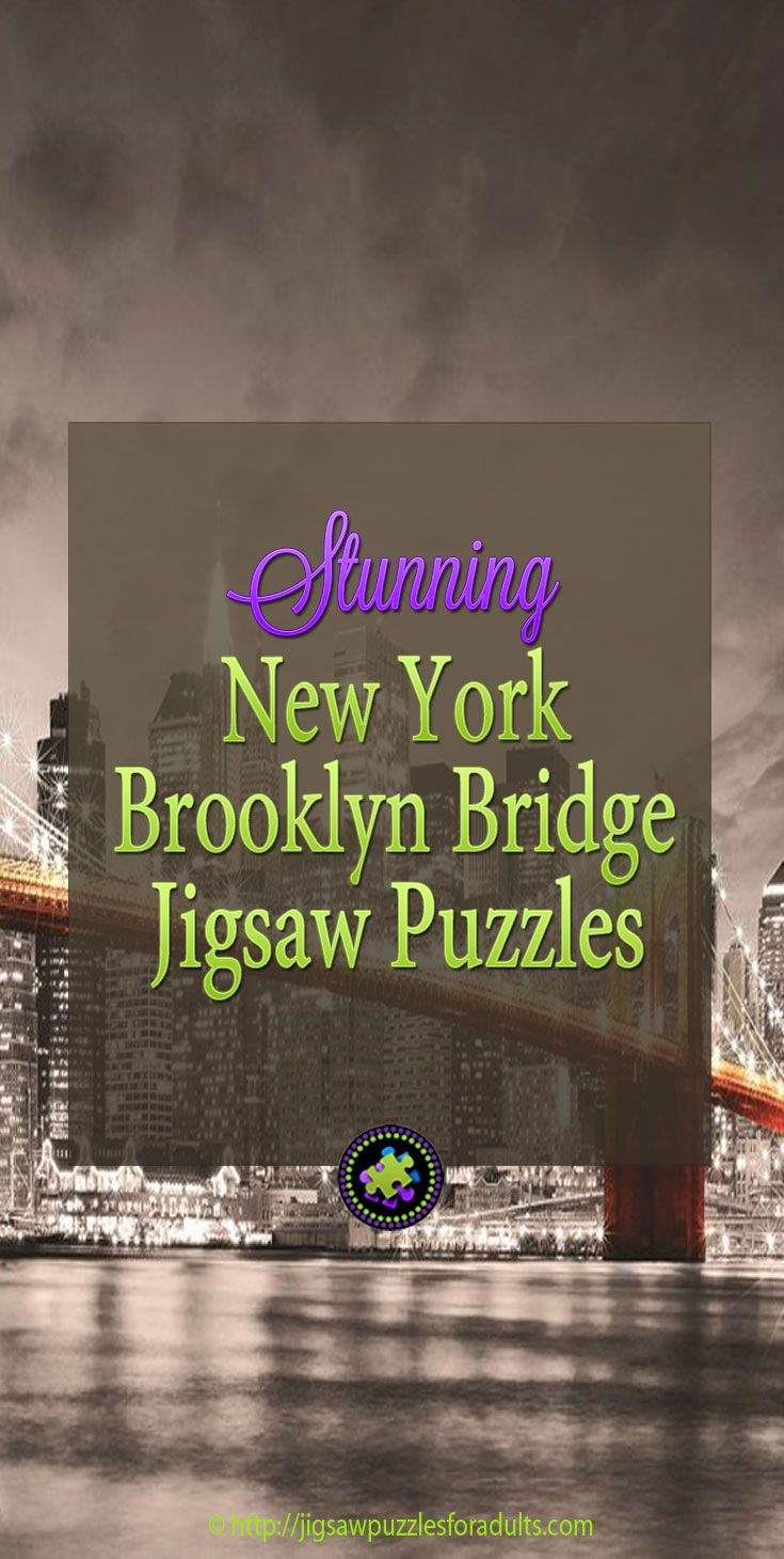 These New York Brooklyn Bridge Jigsaw Puzzles are a beautiful tribute the stunning night skyline of this iconic bridge in New York city. You'll find plenty of jigsaw puzzles for adults depicting one of the oldest suspension bridges in the U.S.A.