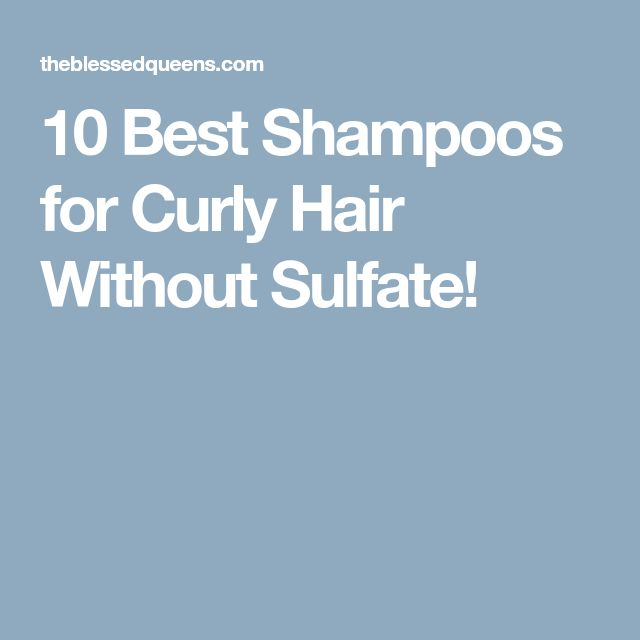 10 Best Shampoos for Curly Hair Without Sulfate!