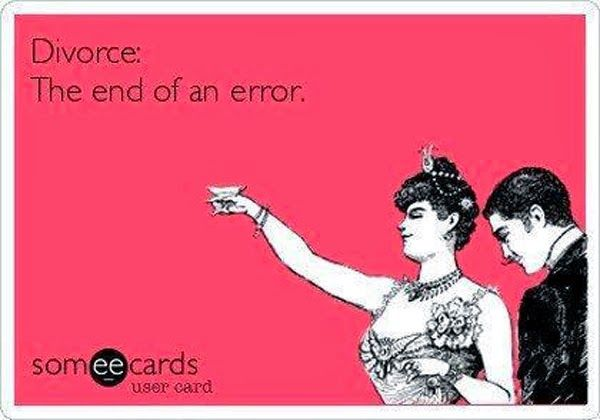 #divorce - the end of an error #hilarious