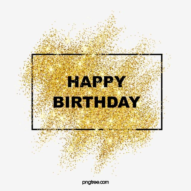 Luxury Sparkling Sparkling Gold Powder Happy Birthday Border Luxury Gold Shine Sparkling Crystal Png Transparent Image And Clipart For Free Download In 2020 Happy Birthday Png Happy Birthday Frame Happy Birthday Font
