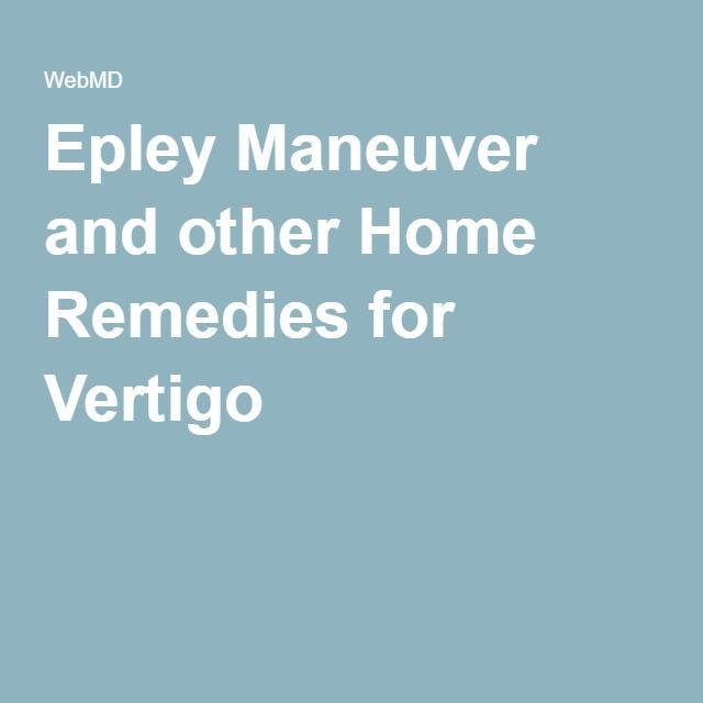 Epley Maneuver and other Home Remedies for Vertigo