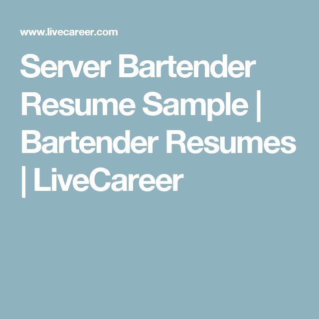 12 best 7 16 2017 bartender resume images on Pinterest Sample - server bartender sample resume
