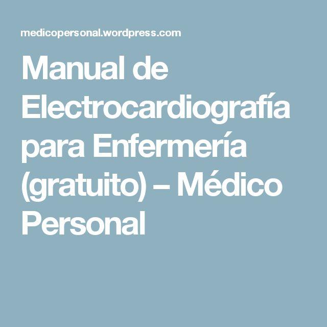 Manual de Electrocardiografía para Enfermería (gratuito) – Médico Personal