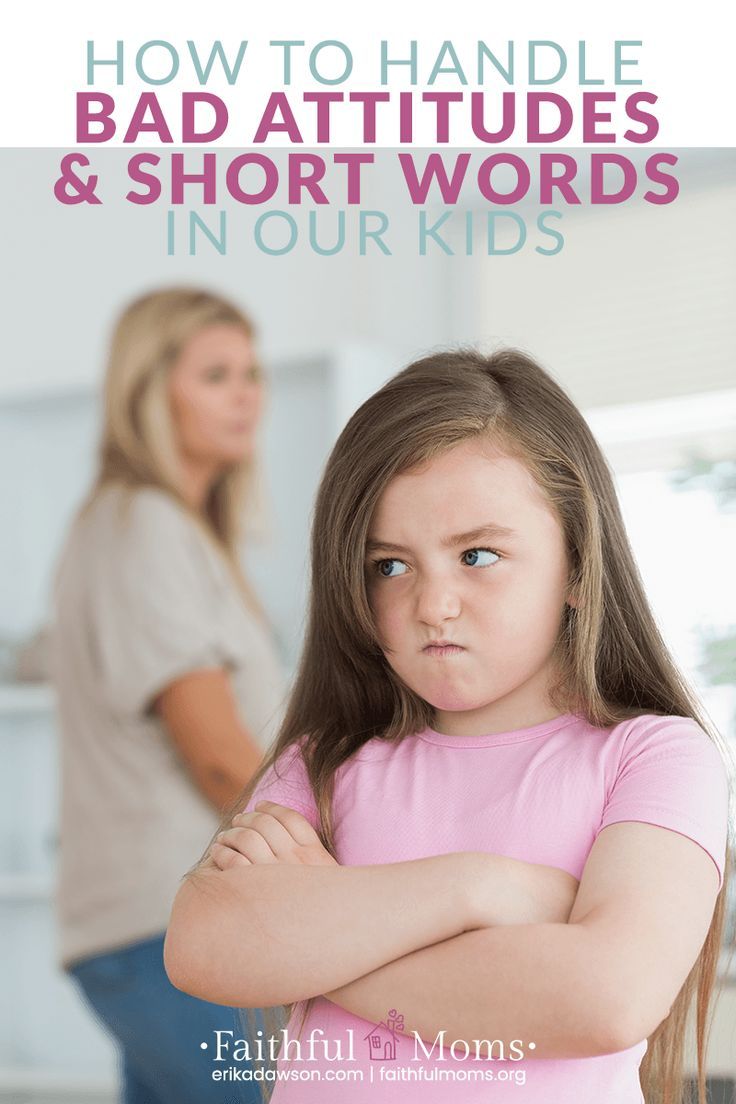 Bad attitudes and short words are more common in our kids than we'd like to admit. How do we do we as parents train and nurture them through this moments?