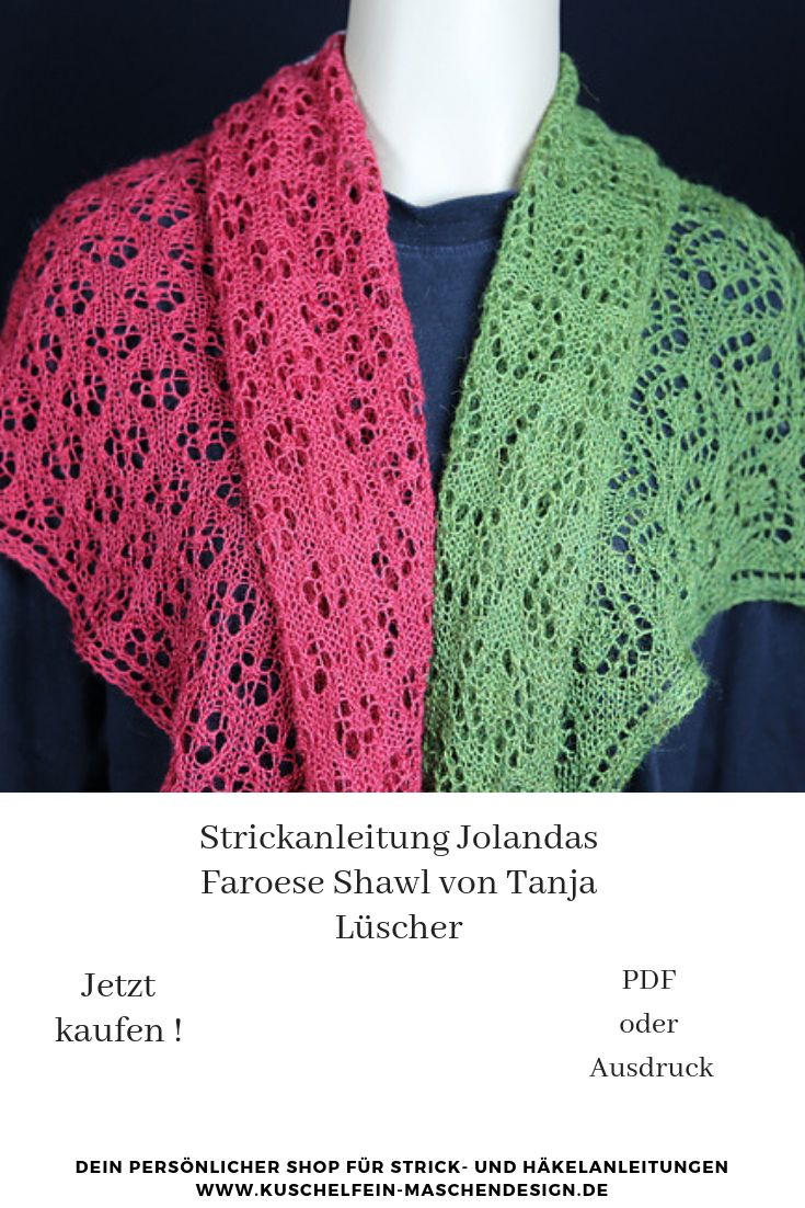 Strickanleitung Jolandas Faroese Shawl von Tanja Lüscher