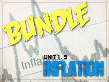 Are you looking for that perfect lesson that engages your students and helps them understand the principles of inflation? Do you want to help your students calculate the inflation rate and investigate the effects of inflation? This bundle has EVERYTHING you need!