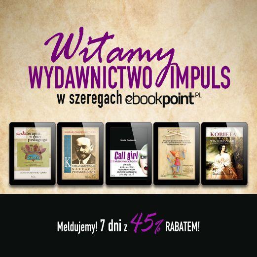 Kolejny debiut na Ebookpoint! Tym razem Oficyna Wydawnicza Impuls To ebooki z szeroko pojętej pedagogiki, w tym specjalnej, przedszkolnej i wczesnoszkolnej, muzyki i sztuki, psychologii, socjologii, alternatywnych dziedzin edukacji oraz wielu innych…  Zapraszamy, rabaty czekają  --> http://ebookpoint.pl/promocja/500/