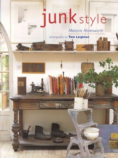 livre junk style melanie molesworth ryland peters small ltd - Livre Decoration Interieure