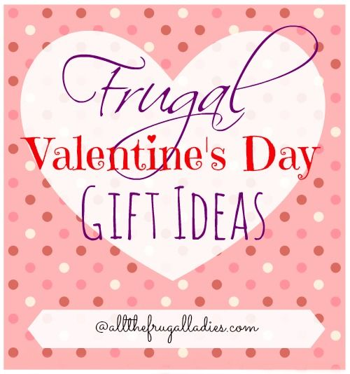 Cheap Valentine's Days Gifts - save money this Valentine's Days with these great ideas! | @allthefrugalladies.com