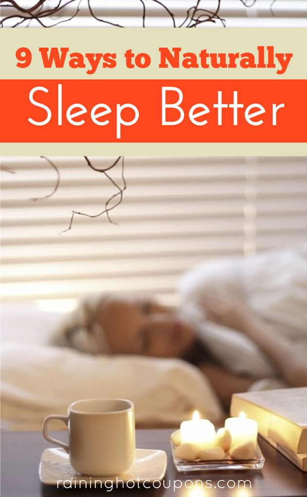 9 Ways To Naturally Sleep Better - Most of us can agree, we could all use more sleep and more time to sleep in. But most times that is not as easy as it sounds and we don't end up getting the right amount of sleep that our bodies require. So what's the solution? If you can't sleep in or sleep for a longer amount of time, you can try to improve the sleep you are already getting. Check out the 9 ways below to naturally sleep better and start catching those zzz's