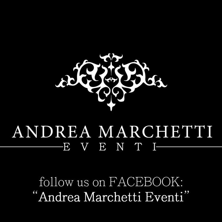 """❤ """"Andrea Marchetti Eventi"""" Weddings & Events Planner ❤  - Per informazioni scrivete a:  For informations mail to: info@andreamarchettieventi.com -  - Seguiteci su Facebook: """"Andrea Marchetti Eventi"""" -  - Follow us on Facebook: """"Andrea Marchetti Eventi"""" -"""