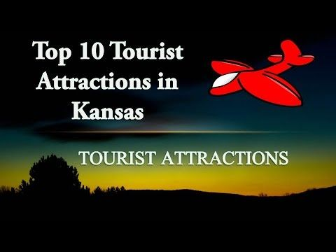 Kansas Tourist Attractions | Top 10 Best Places to Visit in Kansas | Kansas Destinations - http://quick.pw/1d8k #travel #tour #resort #holiday #travelfoodfair #vacation