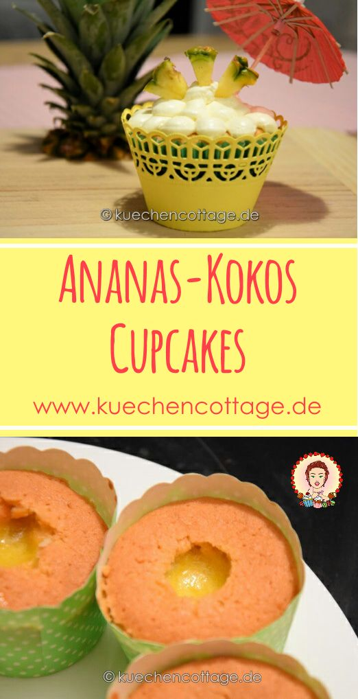 Ananas-Kokos-Cupcakes | Küchencottage http://kuechencottage.de/ananaskokoscupcakes/ Das Rezept für cremig-fruchtige Ananas-Kokos-Cupcakes findest du auf Küchencottage.  #ananas #kokos #cupcakes #rezept #ideen #backideen #muffins #backen #food #blog #cake