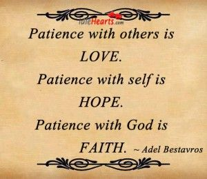 Patience....