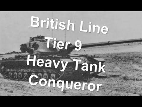 (World Of Tanks) British Line - Tier 9 Heavy Tank - Conqueror Slideshow