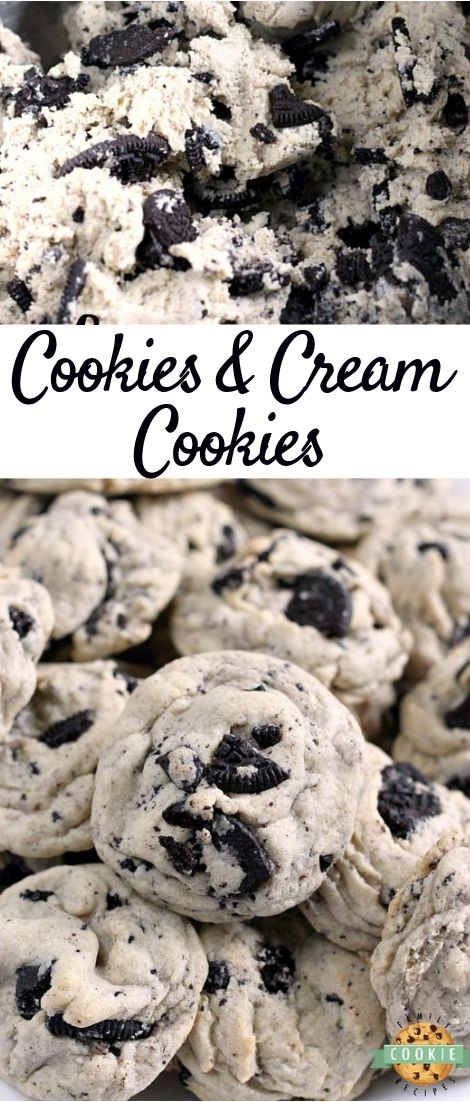 Cookies & Cream Cookies #oreocookies #dessert