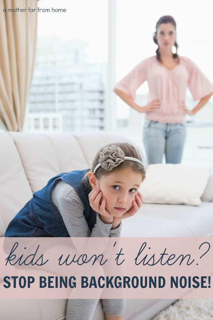 Kids wont listen Stop being background noise today with these few simple tips