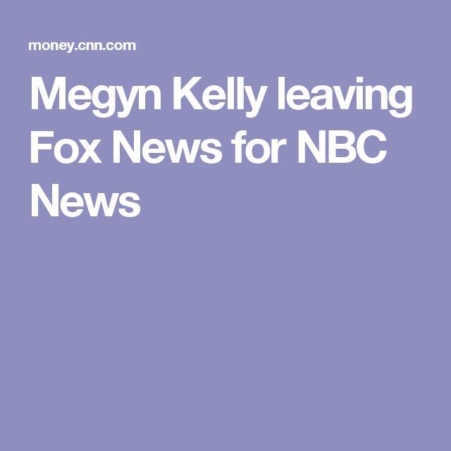 Megyn Kelly leaving Fox News for NBC News