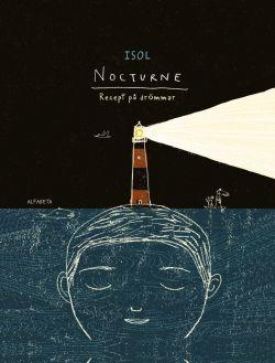 Nocturne : Recept på drömmar | Alfabeta Bokförlag