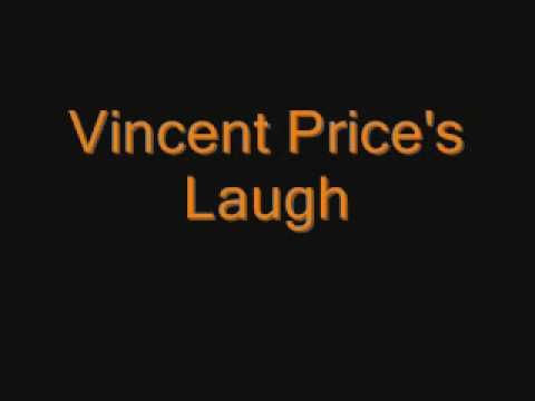 In case you need it for Halloween - Vincent Price's Laugh! Born in Hamilton, Ontario, he became the match for Boris Karloff etc...