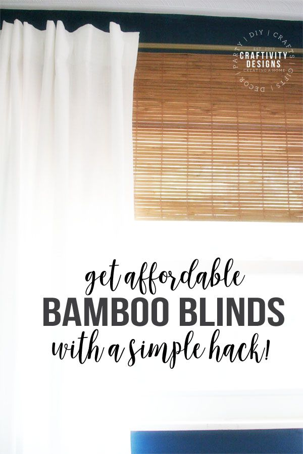 How to Make Cheap Bamboo Blinds with a simple Hack ...