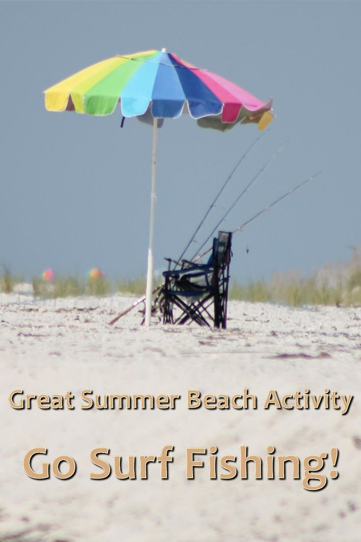 Great Summer Beach Activity - Go Surf Fishing!