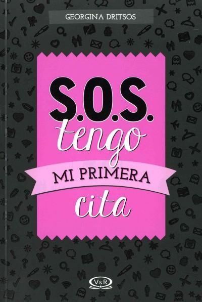 S.O.S. tengo mi primera cita/ S.O.S. I have my first date