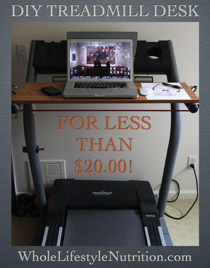 DIY Treadmill Desk | WholeLifestyleNutrition.com
