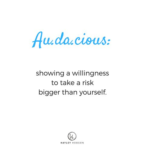 I wanna know do you consider yourself to be audacious?  This caught my eye here at the doTERRA Leadership Retreat in Orlando and I have to say I love the meaning and thought behind it. I am a risk taker. I want to be bigger. I want to make a difference. I am in it to help others rise up too.  I want you to know and feel it, so it lights a fire within to be your best self. Let's be Audacious together! www.hayleyhobson.com