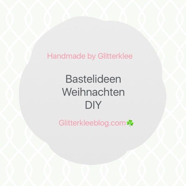 45 besten Weihnachten selber Basteln DIY Bilder auf Pinterest ...