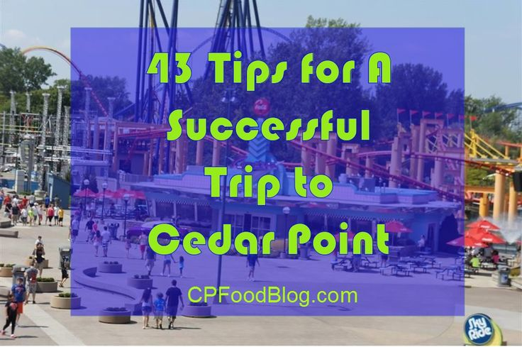 Lots of factors go into planning your Cedar Point Best Day Experience. We gathered 43 Tips for A Successful Trip to Cedar Point! Add yours to the list!