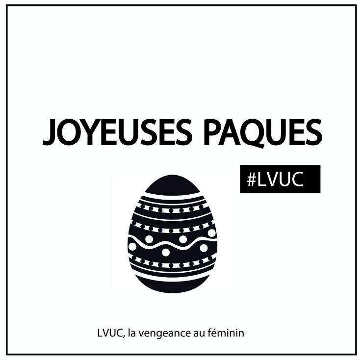 Toute l'équipe LVUC vous souhaite de Joyeuses Pâques