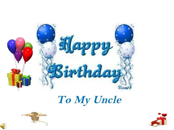 Happy birthday wishes for uncle - Uncle B'day Wishes