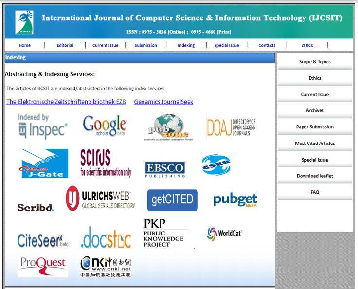 International Journal of Computer Science & Information Technology (IJCSIT) ISSN: 0975-3826(online); 0975-4660 (Print) http://airccse.org/journal/ijcsit.html http://airccse.org/journal/jcsit_index.html